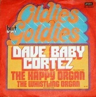 Dave 'Baby' Cortez - The Happy Organ / The Whistling Organ