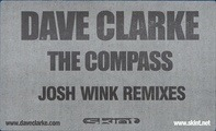 Dave Clarke - The Compass (Josh Wink Remixes)