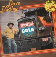 Dave Dudley - Interstate Gold