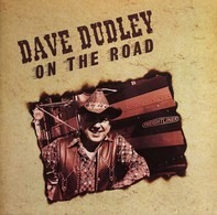 Dave Dudley - On The Road
