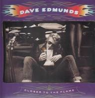 Dave Edmunds - Closer to the Flame