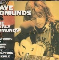 Dave Edmunds - The Early Edmunds