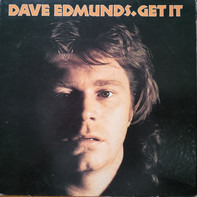 Dave Edmunds - Get It