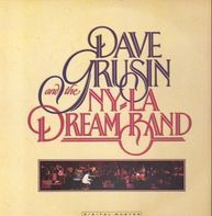 Dave Grusin, The NY-LA Dream Band - Dave Grusin And The N.Y. / L.A. Dream Band