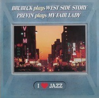 Dave Brubeck - Brubeck Plays West Side Story / Previn Plays My Fair Lady