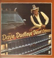 Dave Dudley - Dave Dudley's Diesel Express