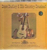 Dave Dudley, Ott Stephens, Pete Pike - Dave Dudley & His Country Cousins!/On The Road