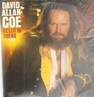David Allan Coe - Hello in There