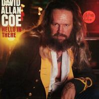 David Allan Coe - Hello in There