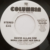 David Allan Coe - Mona Lisa Lost Her Smile
