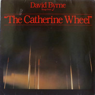 """David Byrne - Songs From """"The Catherine Wheel"""""""