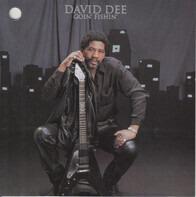 David Dee - Goin' Fishin'