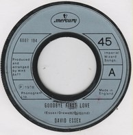 David Essex - Goodbye First Love