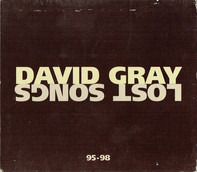 David Gray - Lost Songs 95-98