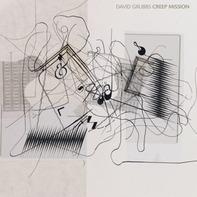 David Grubbs - Creep Mission (lp)
