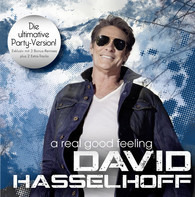 David Hasselhoff - A Real Good Feeling (Party Version)