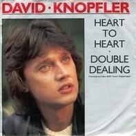 David Knopfler - Heart To Heart • Double Dealing