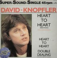 David Knopfler - Heart To Heart