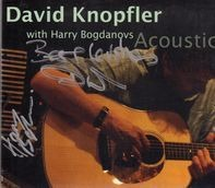 David KnopflerWith Harry Bogdanovs - Acoustic