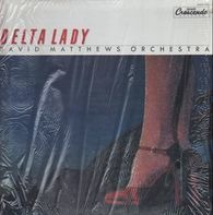 David Matthews Orchestra - Delta Lady