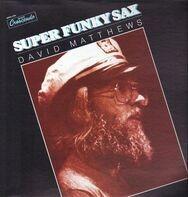 David Matthews - Super Funky Sax