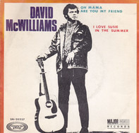 David McWilliams - Oh Mama Are You My Friend