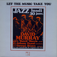 David Murray - Let The Music Take You