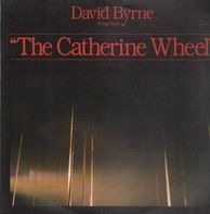 David Byrne - Songs From 'The Catherine Wheel'