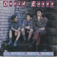 David Essex - Falling Angels Riding