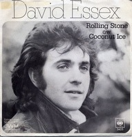 David Essex - Rolling Stone / Coconut Ice