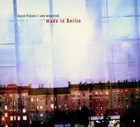 David Friesen - Made in Berlin