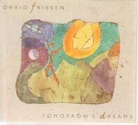 David Friesen - Tomorrow's Dreams