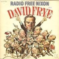 David Frye - Radio Free Nixon