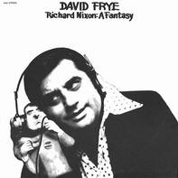 David Frye - Richard Nixon: A Fantasy