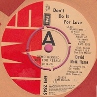 David McWilliams - Don't Do It For Love