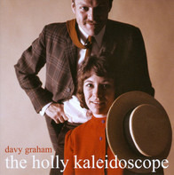 Davy Graham - The Holly Kaleidoscope