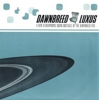 Dawnbreed - Luxus