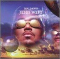 P.M.Dawn - Jesus Wept