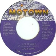 Dazz Band - Let It Whip / Everyday Love