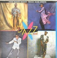 Dazz Band - Wild And Free