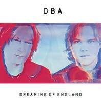 DBA - DREAMING OF ENGLAND