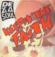 De La Soul - Keeping The Faith