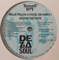 De La Soul - Millie Pulled A Pistol On Santa / Keepin' The Faith