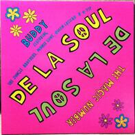 De La Soul - Buddy / The Magic Number