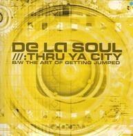 De La Soul - Thru Ya City