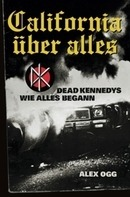 Dead Kennedys - California Über Alles - Dead Kennedys