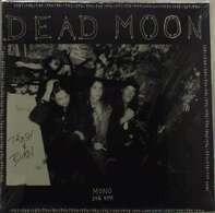 DEAD MOON - TRASH & BURN