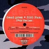 dead prez - F*ck The Law / When Mama Cries