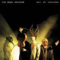 Dead Weather - Sea of Cowards =180gr=