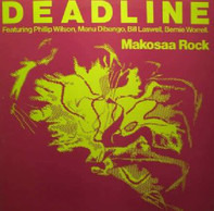 Deadline - Makosaa Rock